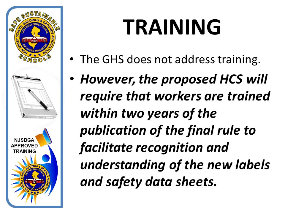 TRAINING The GHS does not address training.
