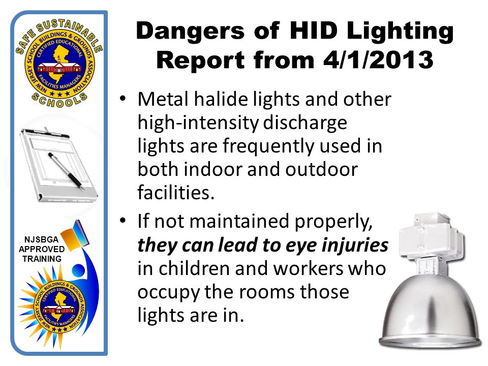 Dangers of HID Lighting Report from 4/1/2013