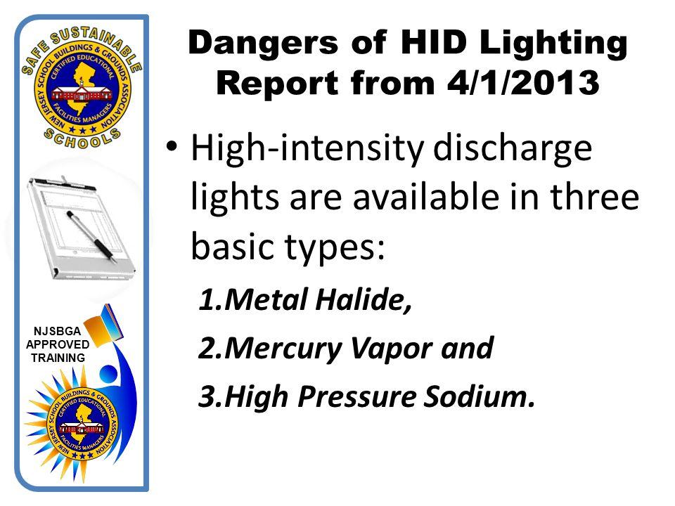 Dangers of HID Lighting Report from 4/1/2013