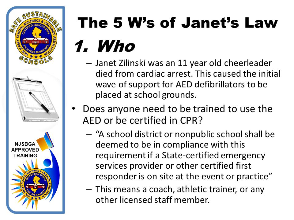 Who The 5 W's of Janet's Law