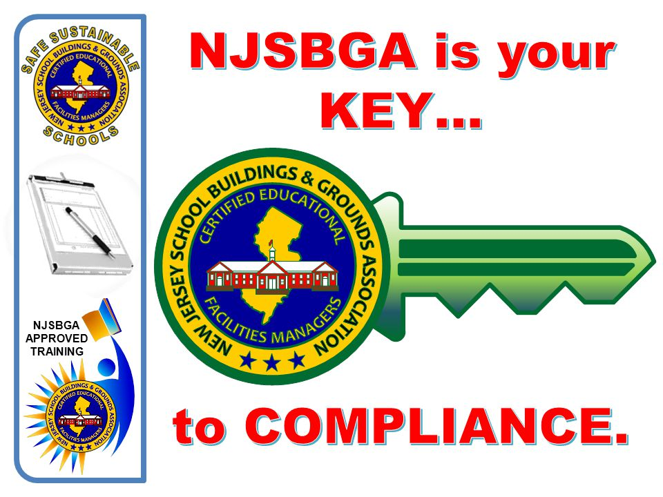 NJSBGA is your KEY… to COMPLIANCE.