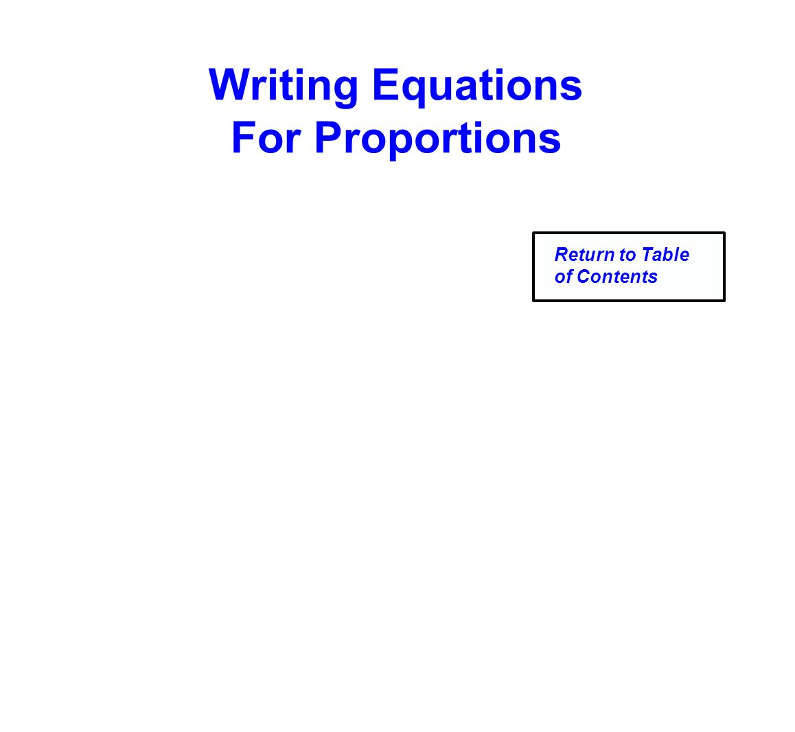 Writing Equations For Proportions