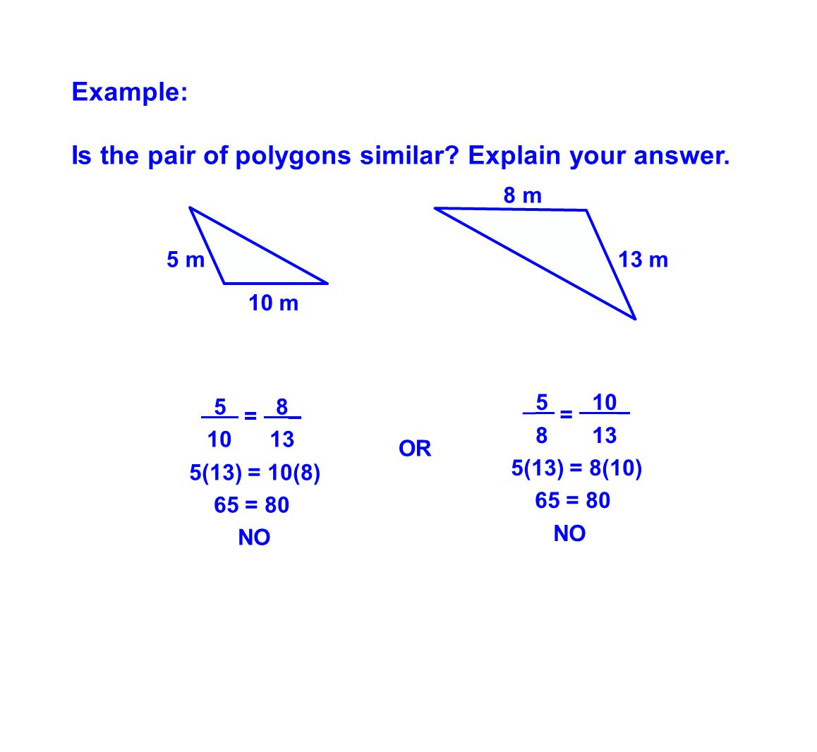 Is the pair of polygons similar Explain your answer.