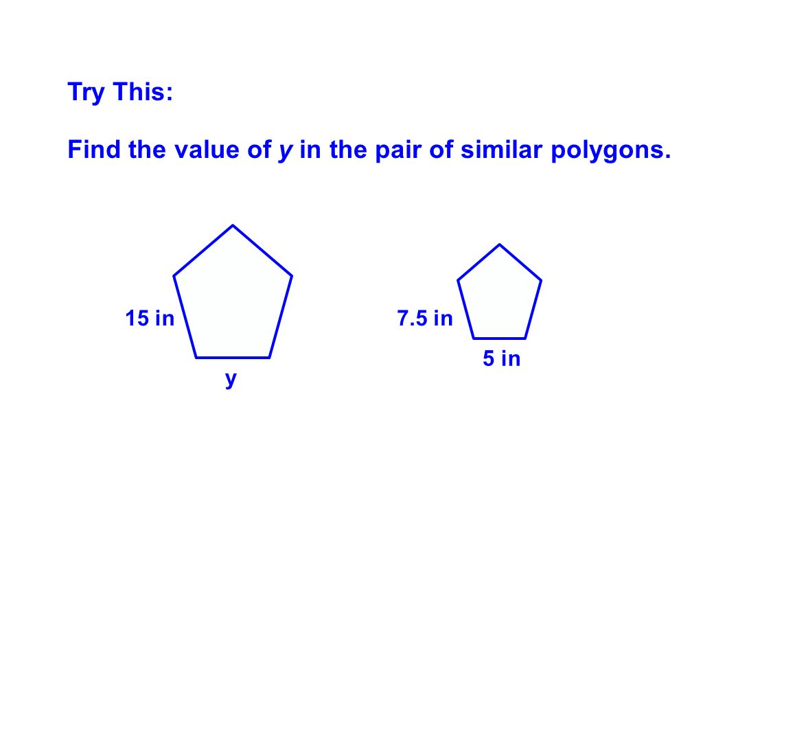 Find the value of y in the pair of similar polygons.