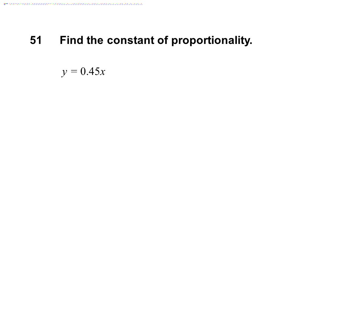 Find the constant of proportionality.