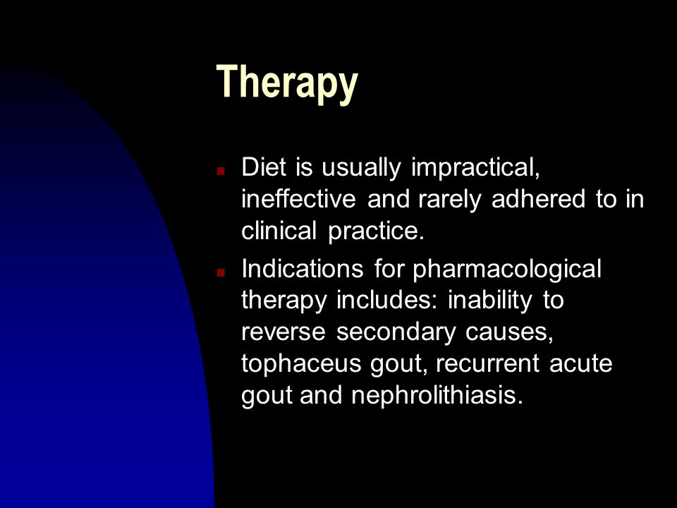Therapy Diet is usually impractical, ineffective and rarely adhered to in clinical practice.