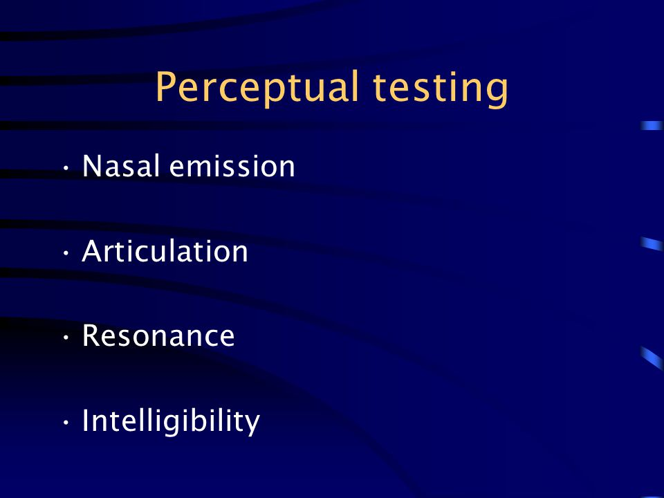 Perceptual testing Nasal emission Articulation Resonance