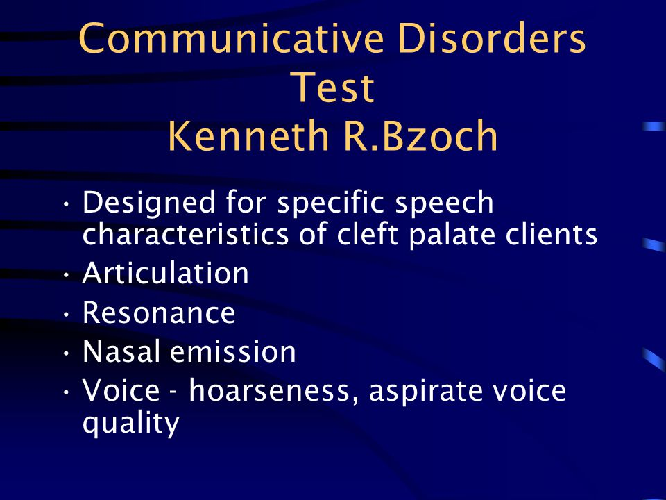 Communicative Disorders Test Kenneth R.Bzoch