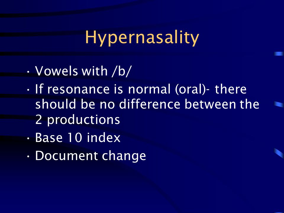 Hypernasality Vowels with /b/