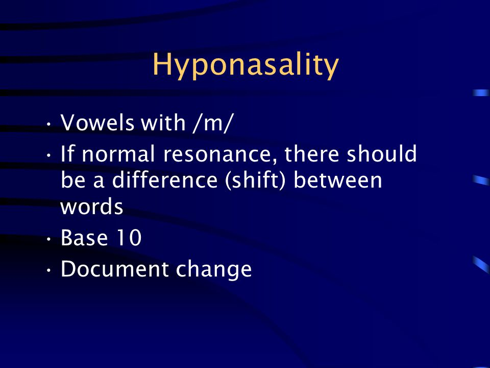 Hyponasality Vowels with /m/