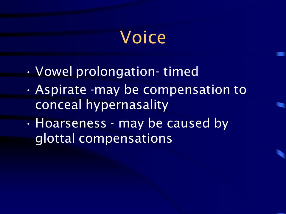 Voice Vowel prolongation- timed