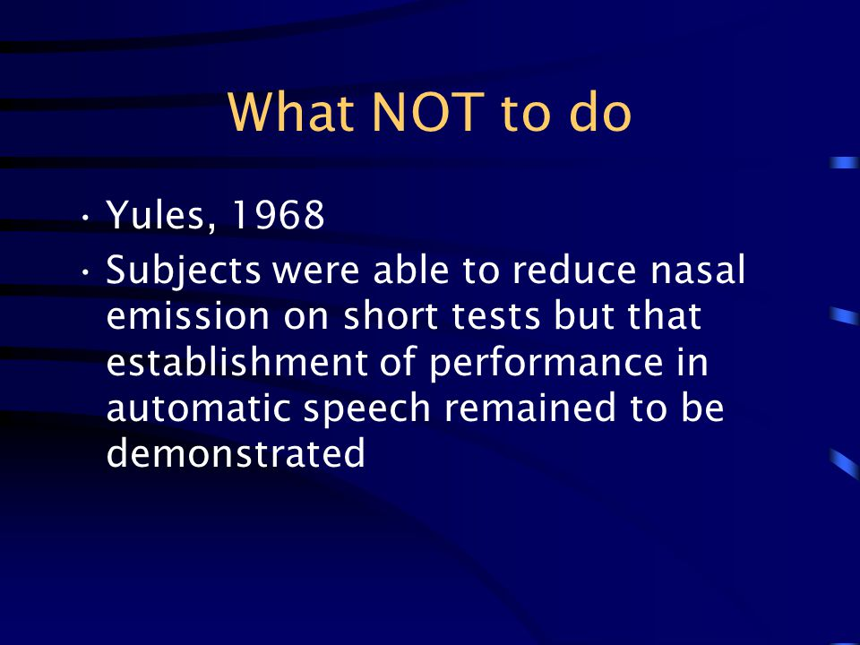 What NOT to do Yules, 1968.
