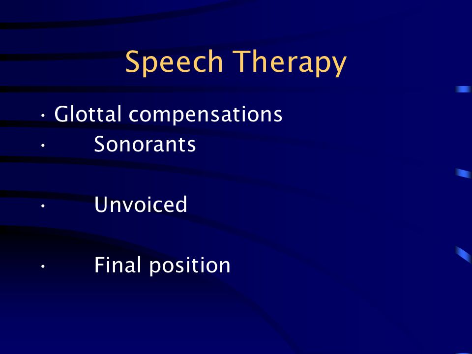 Speech Therapy Glottal compensations Sonorants Unvoiced Final position