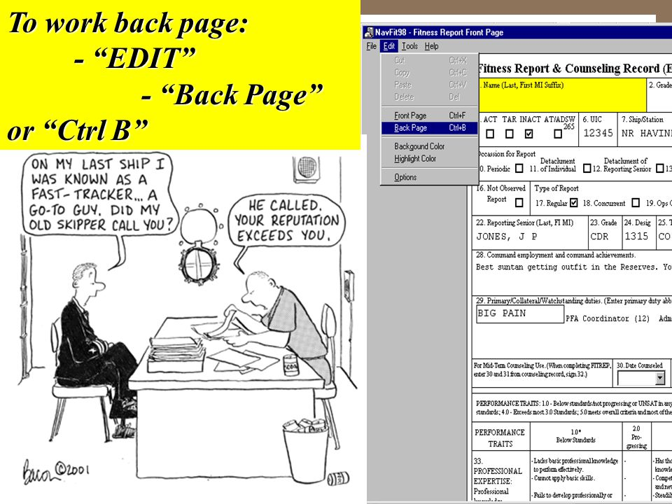 To work back page: - EDIT - Back Page or Ctrl B