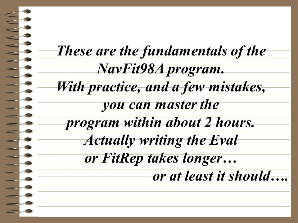 These are the fundamentals of the NavFit98A program.