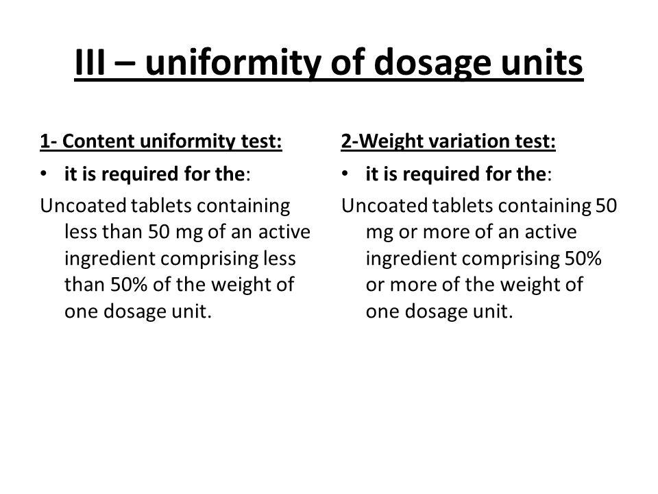 III – uniformity of dosage units