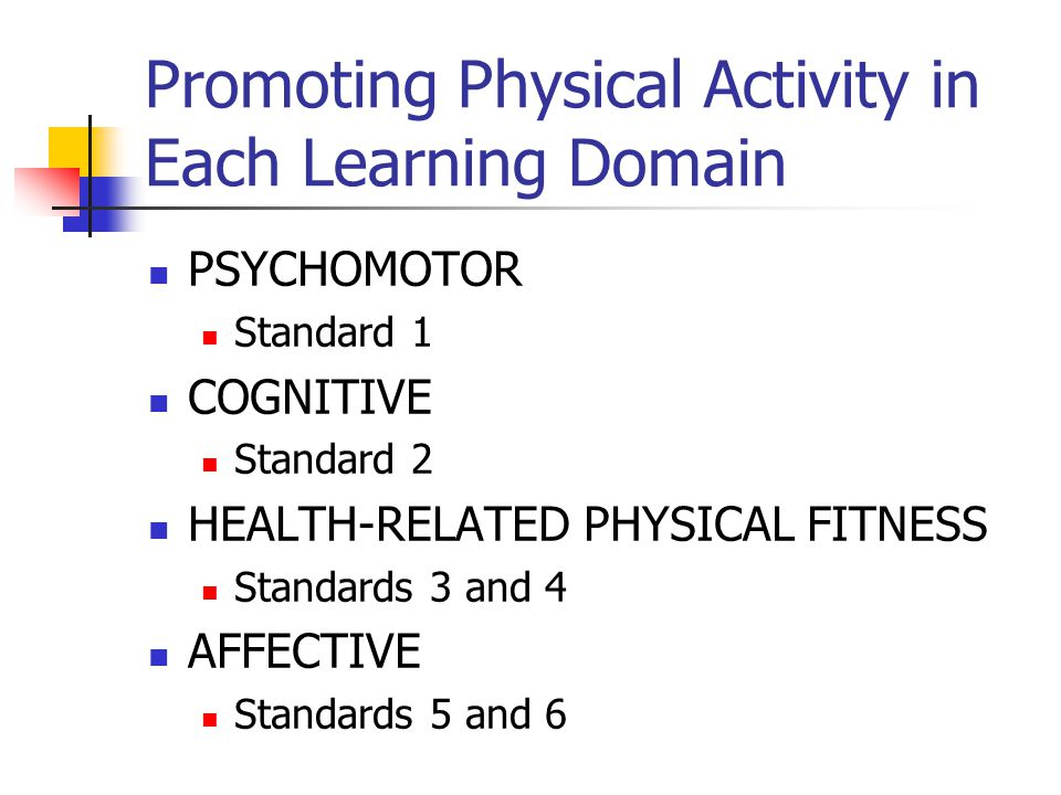 Promoting Physical Activity in Each Learning Domain