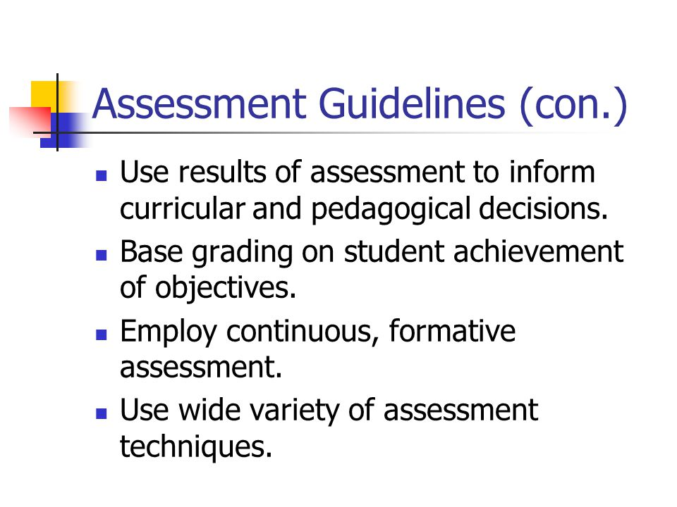 Assessment Guidelines (con.)