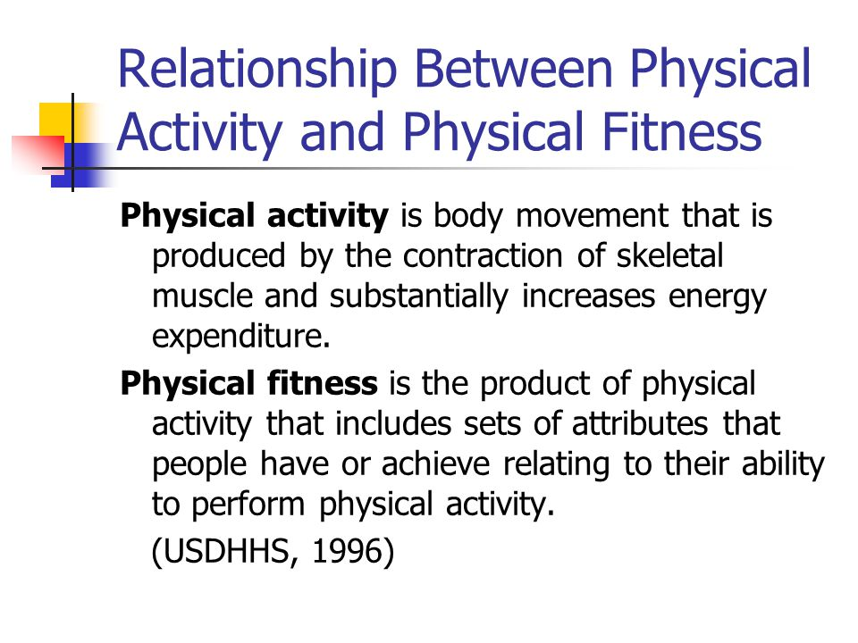 Relationship Between Physical Activity and Physical Fitness