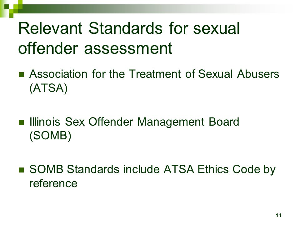 Relevant Standards for sexual offender assessment