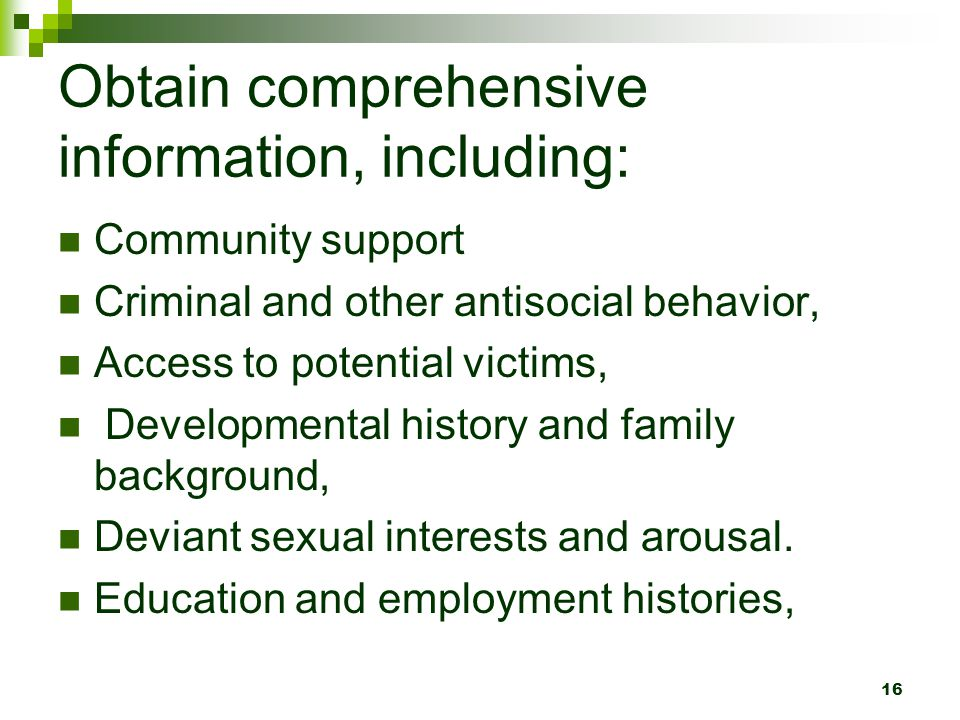 Obtain comprehensive information, including: