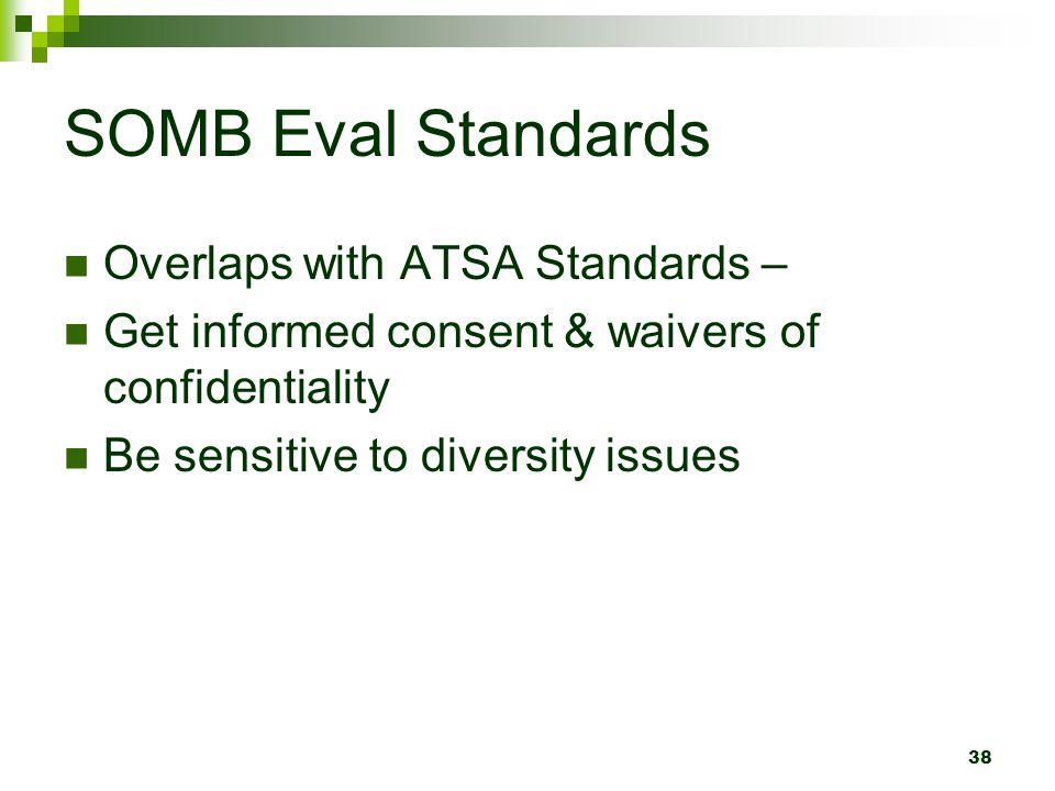 SOMB Eval Standards Overlaps with ATSA Standards –