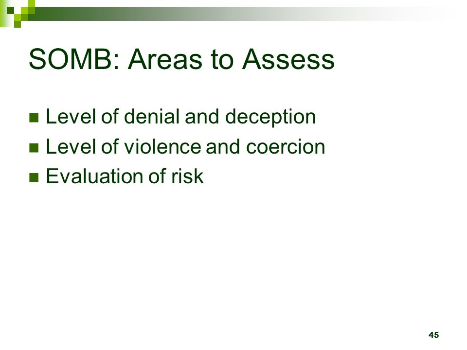 SOMB: Areas to Assess Level of denial and deception