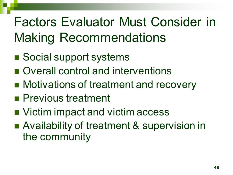 Factors Evaluator Must Consider in Making Recommendations