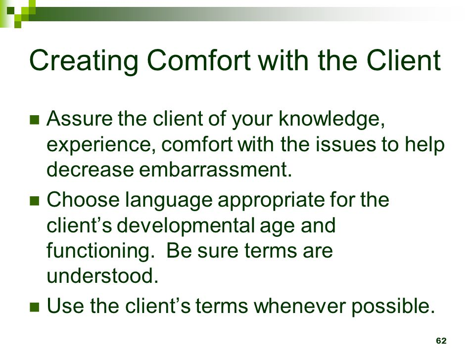 Creating Comfort with the Client
