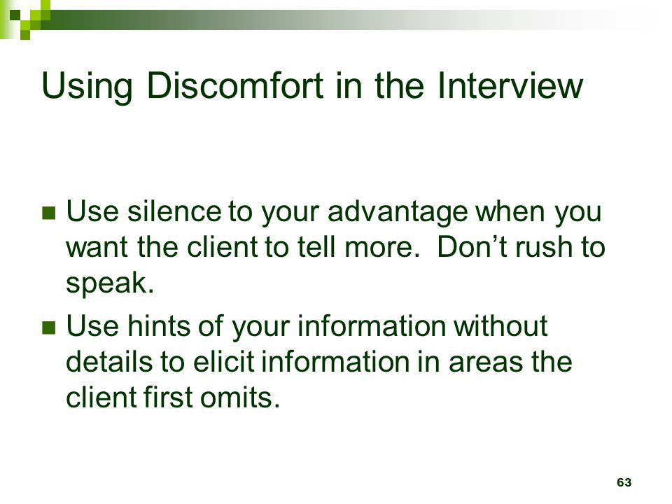 Using Discomfort in the Interview