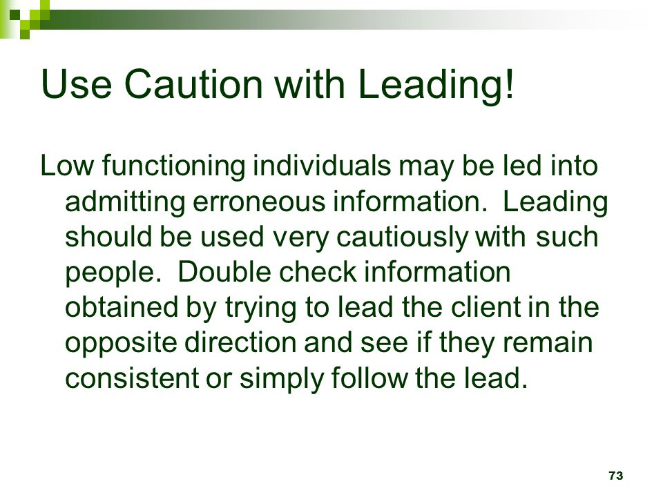 Use Caution with Leading !