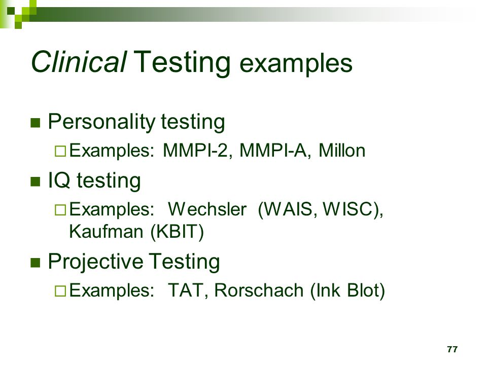 Clinical Testing examples