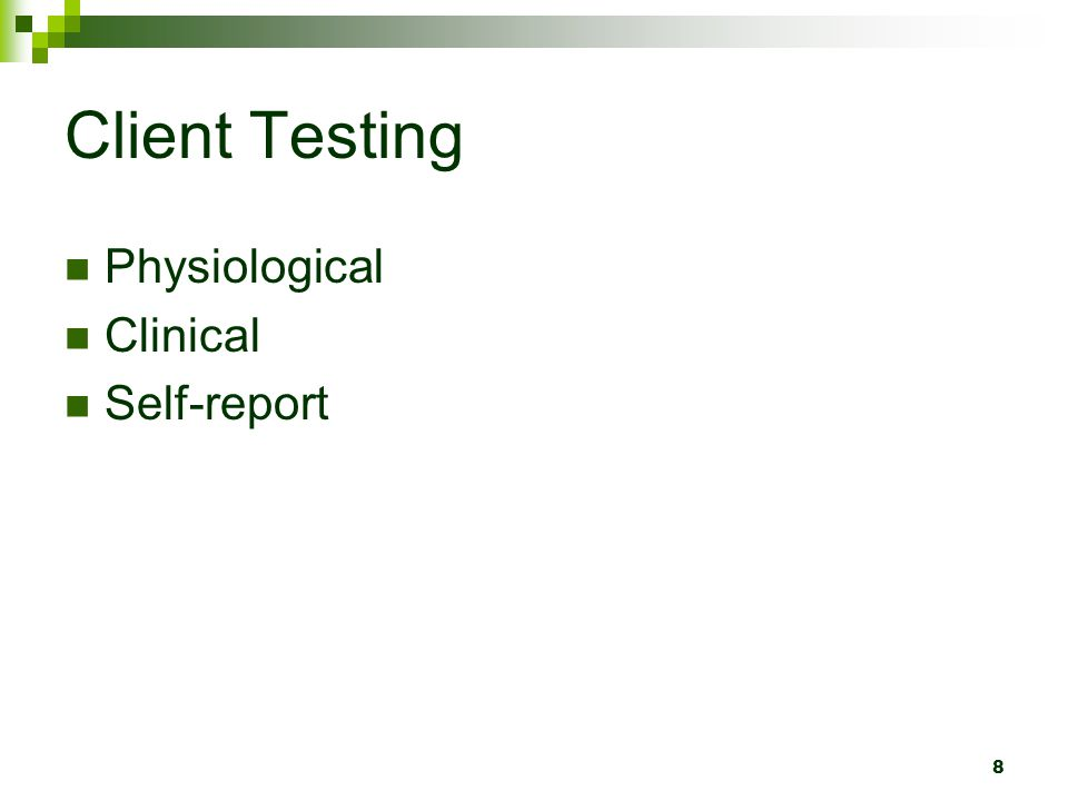 Client Testing Physiological Clinical Self-report
