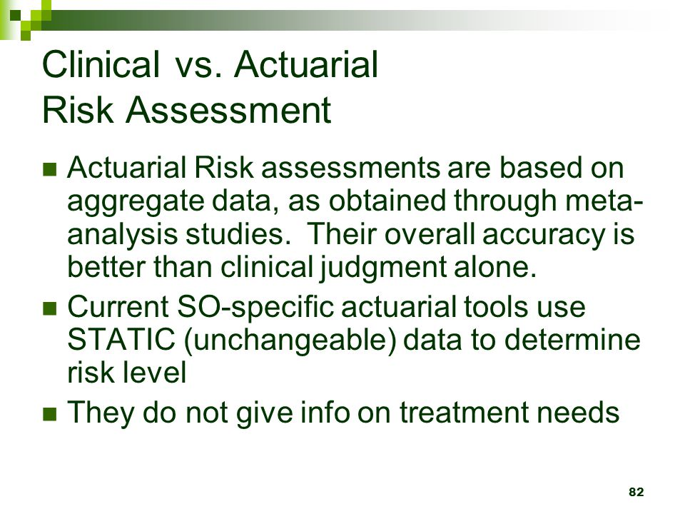 Clinical vs. Actuarial Risk Assessment