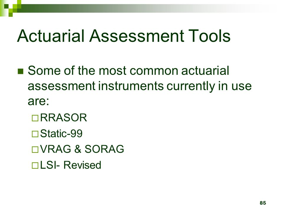 Actuarial Assessment Tools