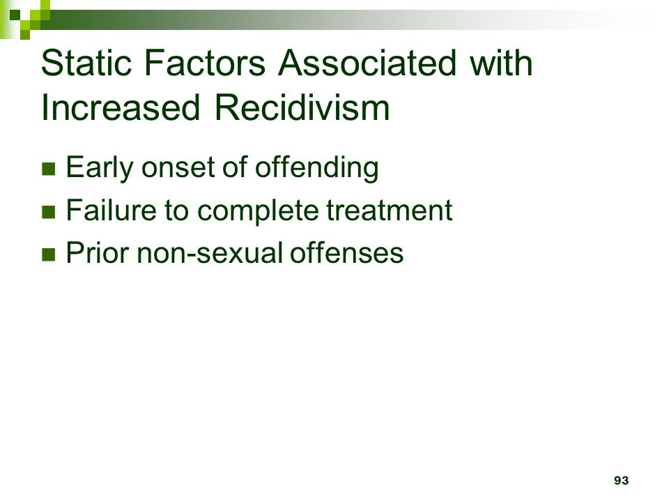 Static Factors Associated with Increased Recidivism