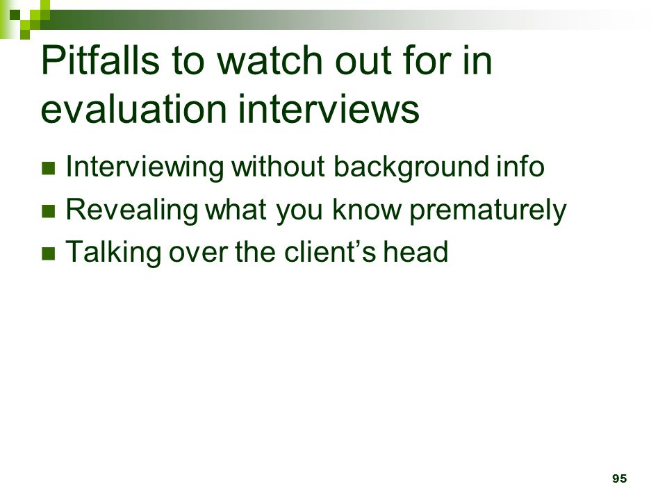 Pitfalls to watch out for in evaluation interviews