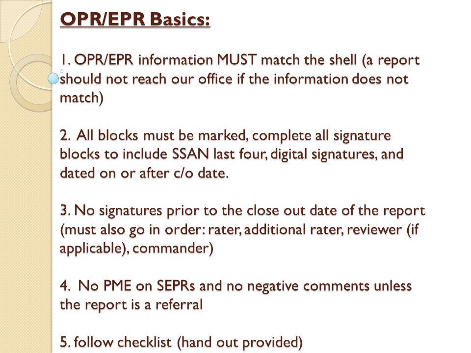 OPR/EPR Basics: 1.