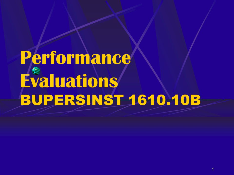 Performance Evaluations BUPERSINST 1610.10B
