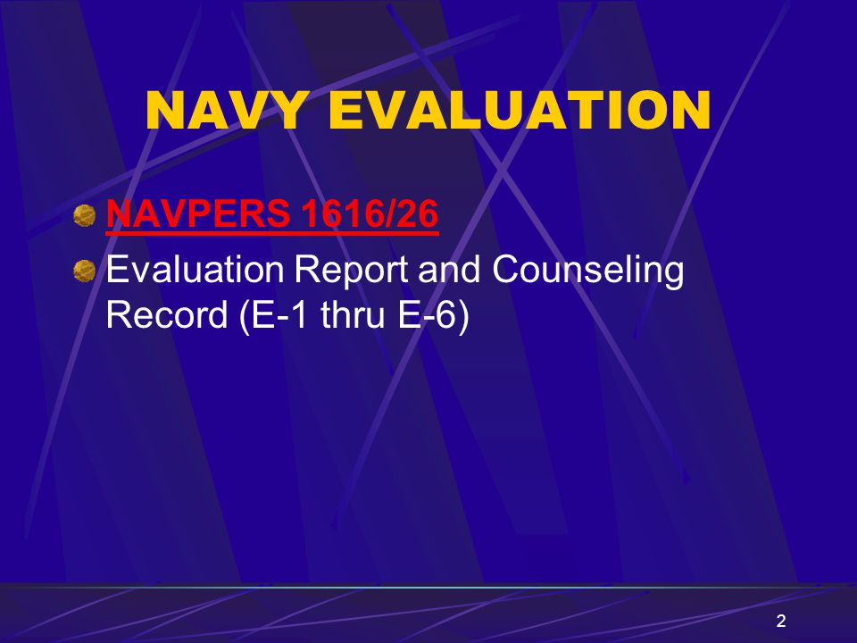 NAVY EVALUATION NAVPERS 1616/26