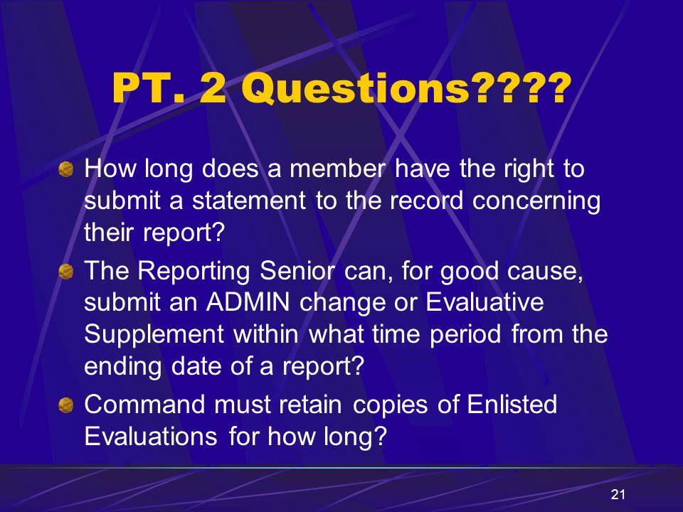 PT. 2 Questions How long does a member have the right to submit a statement to the record concerning their report
