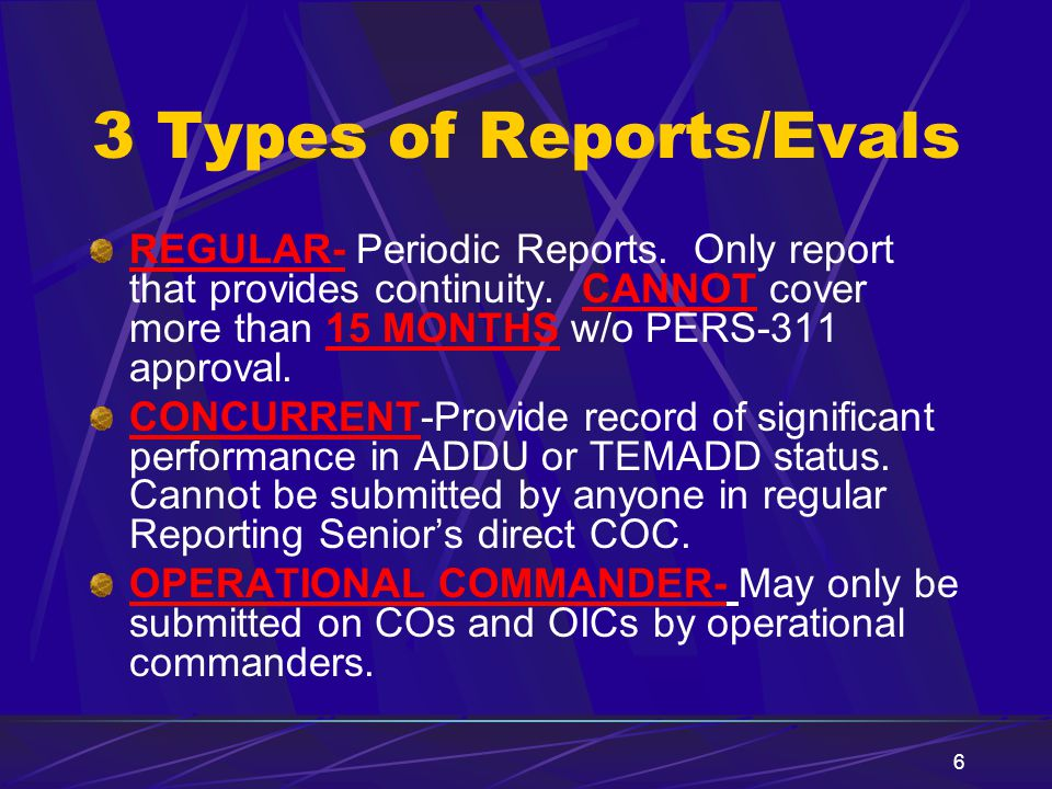 3 Types of Reports/Evals