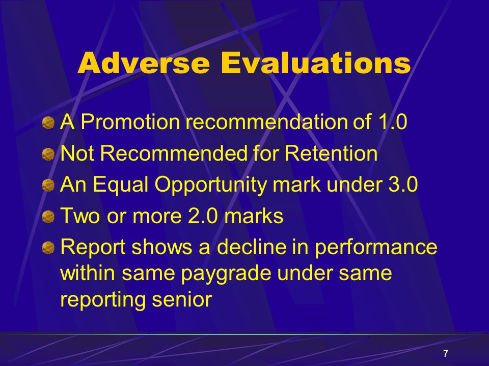 Adverse Evaluations A Promotion recommendation of 1.0