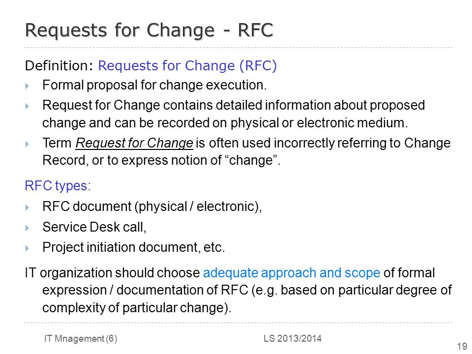 Requests for Change - RFC