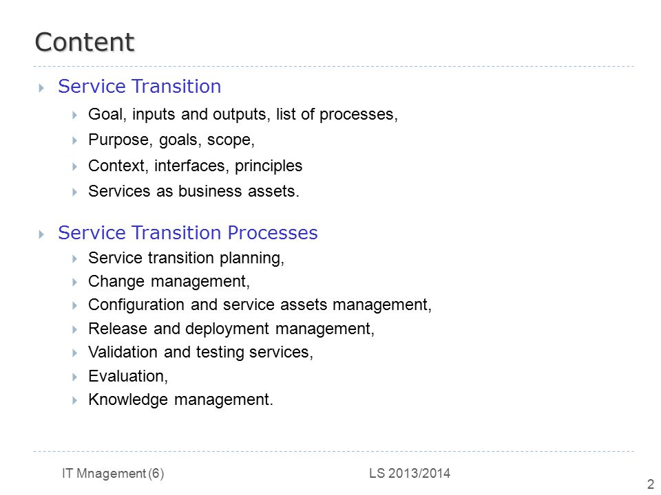 Content Service Transition Service Transition Processes