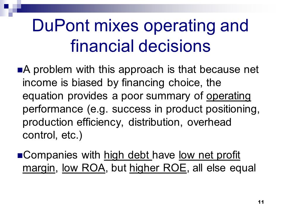 DuPont mixes operating and financial decisions
