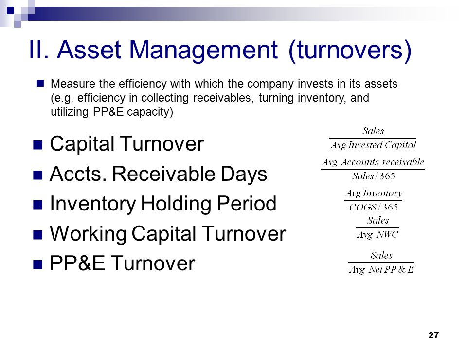 II. Asset Management (turnovers)