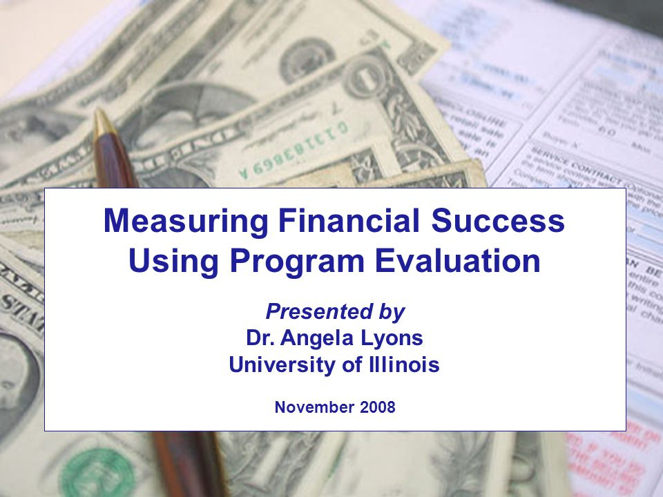 Measuring Financial Success Using Program Evaluation