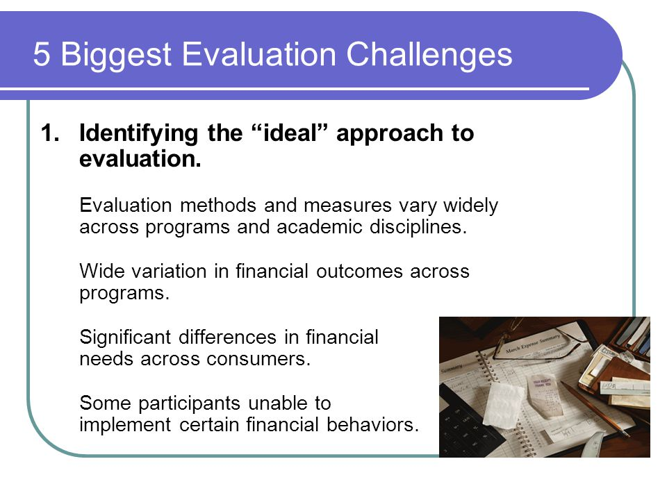 5 Biggest Evaluation Challenges
