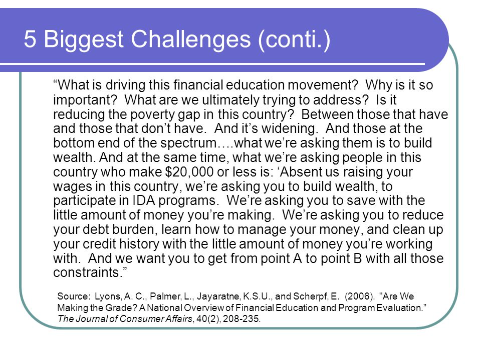 5 Biggest Challenges (conti.)